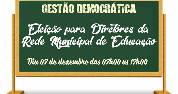 Eleição para diretores da rede municipal de ensino acontecerá nesta quinta feira dia 07 de Dezembro