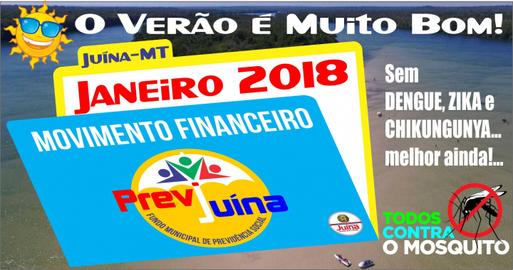 MOVIMENTO FINANCEIRO PREVI-JUINA COMPETÊNCIA JANEIRO/2018